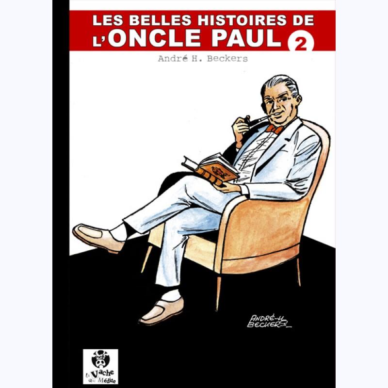 les belles histoires de l 39 oncle paul tome 2 sur www bd. Black Bedroom Furniture Sets. Home Design Ideas
