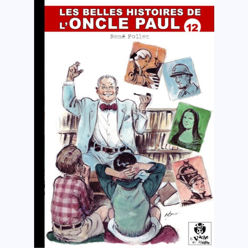 les belles histoires de l 39 oncle paul tome 12 sur www bd. Black Bedroom Furniture Sets. Home Design Ideas