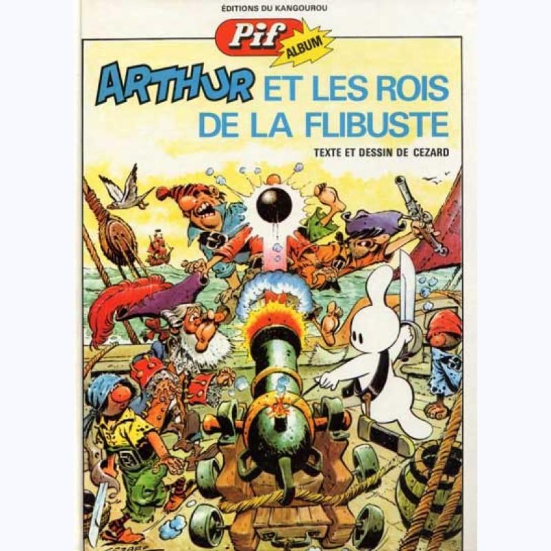 Arthur Le Fantôme Justicier : Tome 4, Arthur Et Les Rois