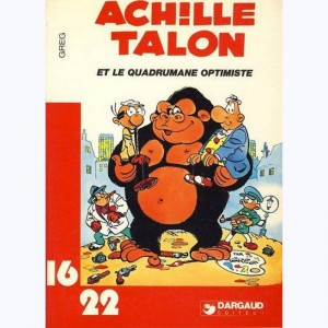 77 : Achille Talon : Tome 10, Le quadrumane optimiste