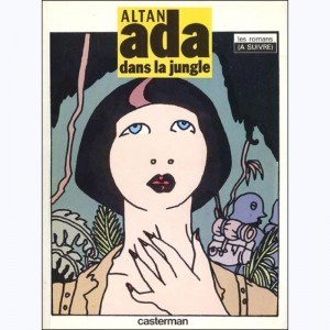 Ada : Tome 1, Ada dans la gungle