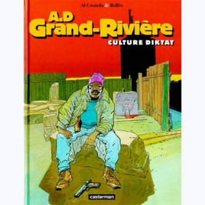 A.D. Grand-rivière : Tome 2, Culture dictat