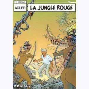 Adler : Tome 7, La jungle rouge