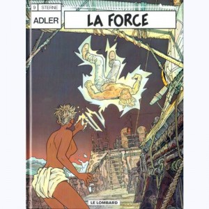 Adler : Tome 9, La force