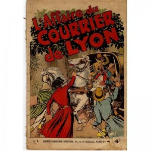 L'affaire du courrier de Lyon : Tome 1