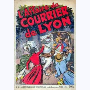 L'affaire du courrier de Lyon : Tome 1 :