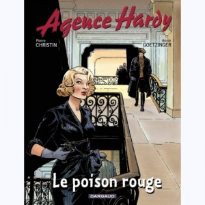 Agence Hardy : Tome 3, Le poison rouge