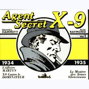 Agent secret X9 : Tome 1, Volume 1 (1934-35)