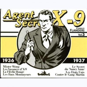 Agent secret X9 : Tome 3, Volume 3 (1936-37)
