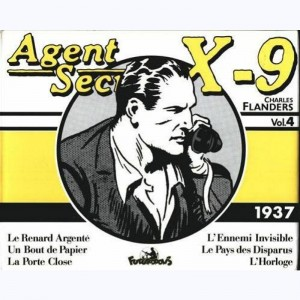 Agent secret X9 : Tome 4, Volume 4 (1937)