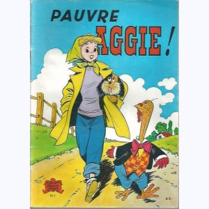 Aggie : Tome 1, Pauvre Aggie!