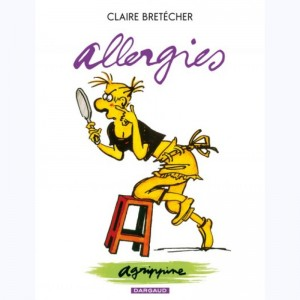 Agrippine : Tome 7, Allergies