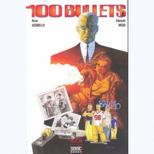 À bout portant : Tome 1, 100 Bullets T1