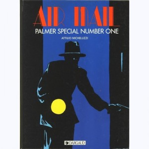 Air Mail : Tome 3, Palmer Special number one