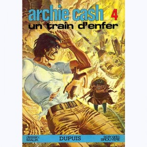 Archie Cash : Tome 4, Un train d'enfer