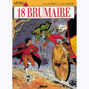 Arno : Tome 4, 18 brumaire