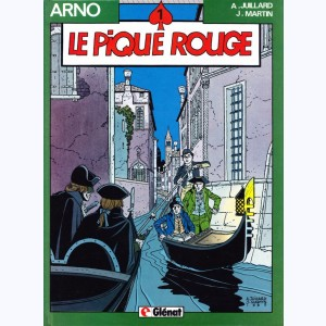 Arno : Tome 1, Le pique rouge