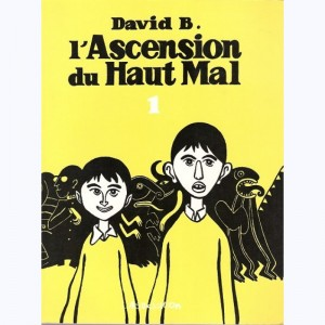 L'ascension du Haut Mal : Tome 1