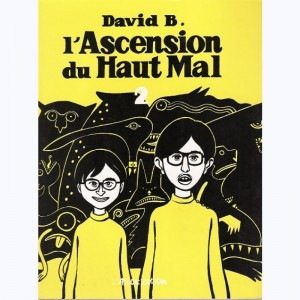 L'ascension du Haut Mal : Tome 2