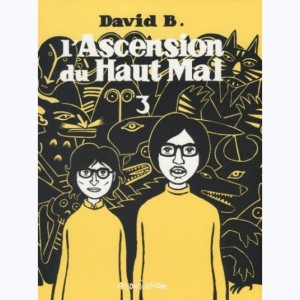 L'ascension du Haut Mal : Tome 3