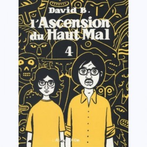L'ascension du Haut Mal : Tome 4