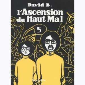 L'ascension du Haut Mal : Tome 5
