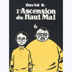 L'ascension du Haut Mal : Tome 6