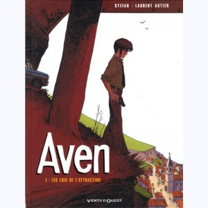 Aven : Tome 1, Les lois de l'attraction