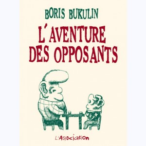L'aventure des opposants