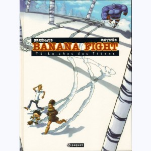 Banana fight : Tome 1, Le choc des titans