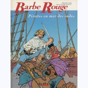 Barbe-Rouge : Tome 26, Pirates en mer des Indes