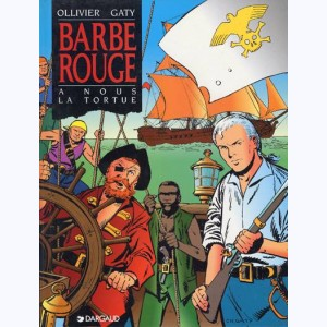 Barbe-Rouge : Tome 29, A nous la tortue