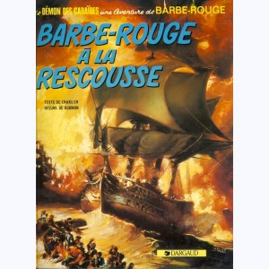 Barbe-Rouge : Tome 13, Barbe rouge à la rescousse