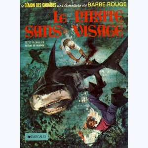 Barbe-Rouge : Tome 14, Le pirate sans visage