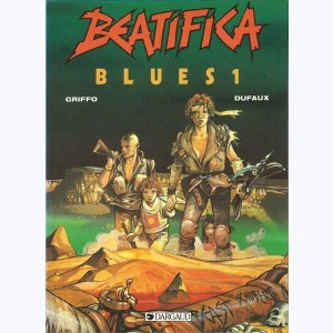 Beatifica Blues : Tome 1