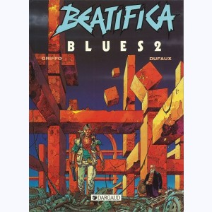 Beatifica Blues : Tome 2