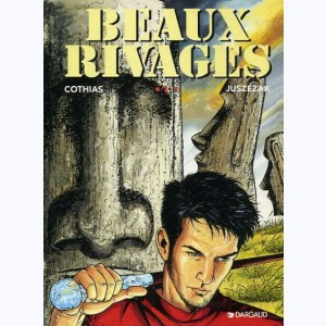 Beaux Rivages : Tome 1, Evasions