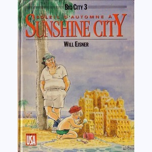 Big city : Tome 3, Soleil d'automne à Sunshine city