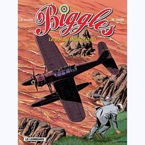Biggles : Tome 5, Le vol du Wallenstein