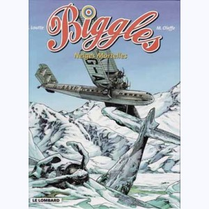 Biggles : Tome 13, Neiges mortelles