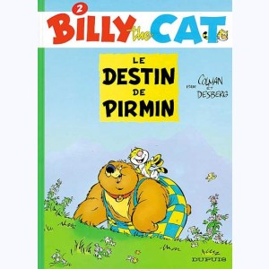 Billy the cat : Tome 2, Le destin de Pirmin