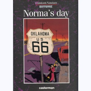Bitume : Tome 2, Norma's day
