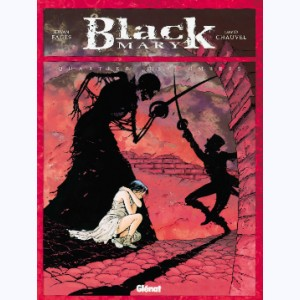 Black Mary : Tome 1, Quartier des ombres