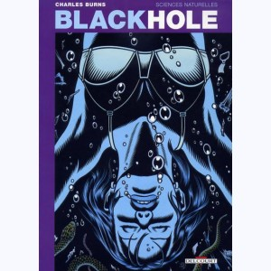 Black Hole : Tome 1, Sciences naturelles