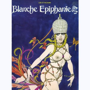 Blanche Epiphanie : Tome 2