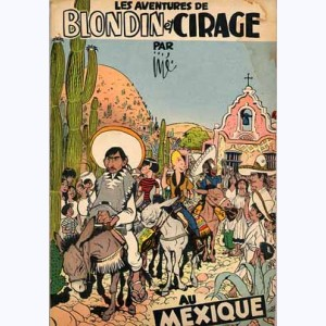 Blondin et Cirage : Tome 5, Au Mexique :