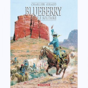 Blueberry : Tome 3, L'aigle solitaire