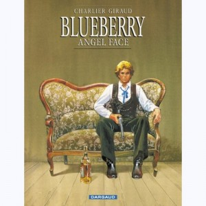 Blueberry : Tome 17, Angel face