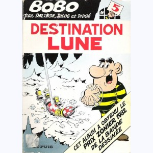 Bobo : Tome 5, Destination lune
