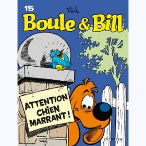 Boule & Bill : Tome 15, Attention chien marrant !